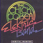 The Chick Corea Elektric Band (CD)