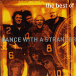 The Best Of Dance With A Stranger (CD)
