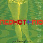 Red Hot And Rio (CD)