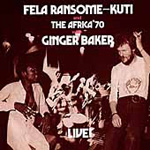 Live! With Ginger Baker And The Africa '70 (CD)
