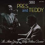 Pres And Teddy (Lester Young & Teddy Wilson Quartet) (CD)