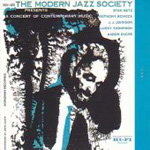 The Modern Jazz Society (A Concert of Contemporary Music (CD)