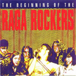 The Beginning Of The Raga Rockers (CD)