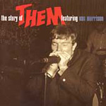 Story Of Them Featuring Van Morrison - The Decca Anthology 1964-1966 (2CD)