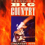 Through A Big Country: Greatest Hits (CD)