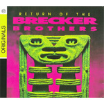 Return Of The Brecker Brothers (CD)