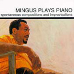Mingus Plays Piano (Remastered) (CD)