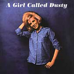 A Girl Called Dusty (CD)