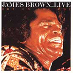 James Brown...Live: Hot On The One (CD)