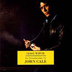 Close Watch - An Introduction To John Cale (CD)