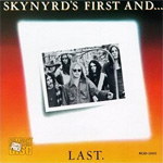 Skynyrd's First And Last (CD)