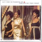 Let The Sunshine In/Cream Of The Crop (CD)