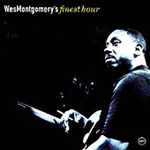 Wes Montgomery's Finest Hour (CD)