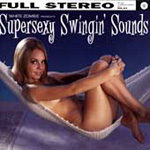 Supersexy Swingin' Sounds (CD)