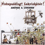Fiskepudding! Lakrisbåter! (CD)