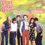 That 70s Show Presents That 70s Album: Rockin' (CD)