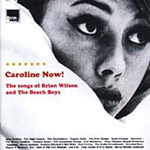 Caroline Now! The Songs Of Brian Wilson And The Beach Boys (CD)