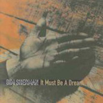 It Must Be A Dream (CD)