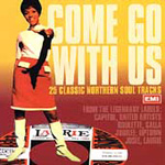 Come Go With Us: 25 Classic Northern Soul Tracks (CD)