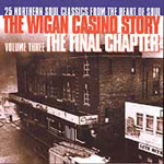 Wigan Casino Story Volume Three, The: The Final Chapter (CD)