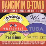 Dancin' In D-Town: A Collection Of Mega-Rare Sixties Soul (CD)