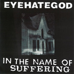 In The Name Of Suffering (CD)