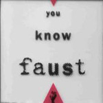 You Know Faust (CD)