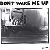 Don't Wake Me Up (CD)