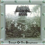 Triumph Of The Blasphemy (CD)