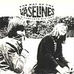 The Way Of The Vaselines: A Complete History (CD)