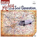 Iron Leg: The Complete Mickey and the Soul Generation (CD)