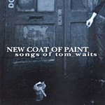 New Coat Of Paint: Songs Of Tom Waits (CD)