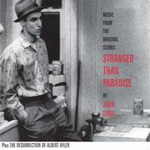 Stranger Than Paradise / The Resurrection Of Albert Ayler (CD)