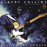 The Ice Axe Cometh Albert Collins: The Collection 1978-1986 (CD)