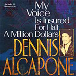 My Voice Is Insured For Half A Million Dollars (CD)