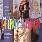 Once Upon A Time: The Best Of Delroy Wilson (CD)