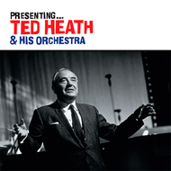 Presenting: Ted Heath & His Orchestra (CD)