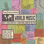 Songlines Presents World Music: The #1 Tracks From The #1 World Music Albums Of The Year (CD)