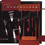 Very Mercenary (CD)