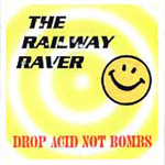Drop Acid Not Bombs (CD)