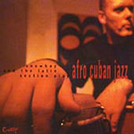 Snowboy & The Latin Section Play Afro Cuban Jazz (CD)