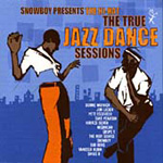 Snowboy Presents The Hi-Hat: The True Jazz Dance Sessions (CD)