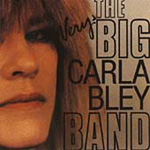The Very Big Carla Bley Band (CD)