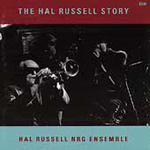 The Hal Russell Story (CD)