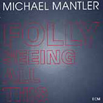 Folly Seeing All This (CD)