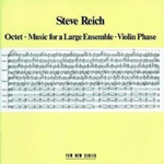 Octet/Music For A Large Enesmble/ Violin Phase (CD)