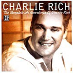 The Complete Hi Recordings Of Charlie Rich (CD)