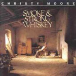 Smoke & Strong Whiskey (CD)