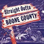 Straight Outta Boone County (CD)