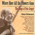 Where Have All The Flowers Gone - The Songs Of Pete Seeger (2CD)